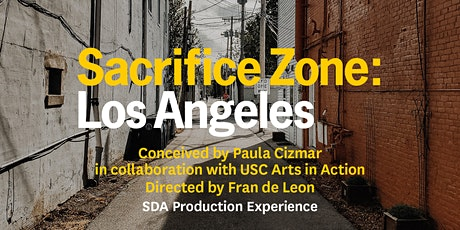 USC School of Dramatic Arts: Sacrifice Zone: Los Angeles tickets