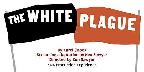 USC School of Dramatic Arts: The White Plague tickets