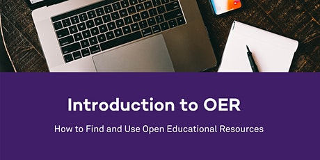 Intro to OER: How to Find and Use Open Educational Resources tickets