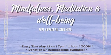 Mindfulness, Meditation and Well-being tickets
