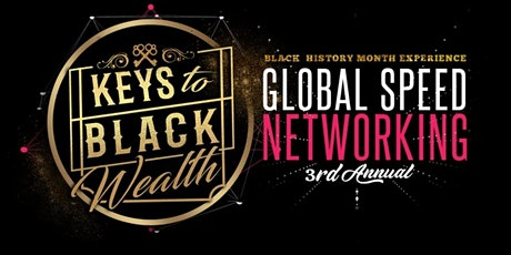Keys To Black Wealth Annual Black History Month Experience Tickets