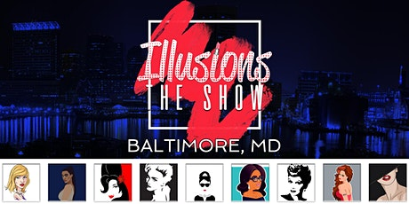 Illusions The Drag Queen Show Baltimore MD - Drag Queen Dinner Show tickets