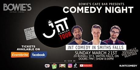 Comedy Night | JNT Comedy Tour @ Bowie's Smiths Falls tickets