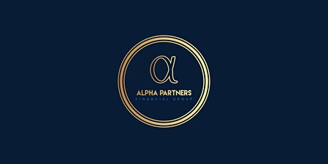 Financial Planning with Alpha Partners Financial Group tickets