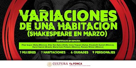 Variaciones de una habitación (Shakespeare en Marzo) Sub-títulos en ESPAÑOL entradas