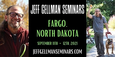 Fargo, North Dakota - Jeff Gellman's Dog Training Seminar tickets