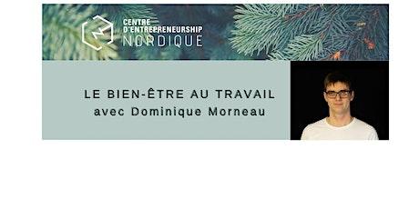 Bien-être au travail | Formation avec Dominique Morneau | 11 et 24 mars billets