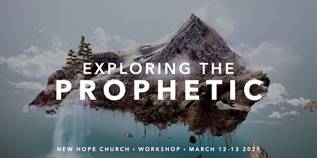 EXPLORING THE PROPHETIC tickets