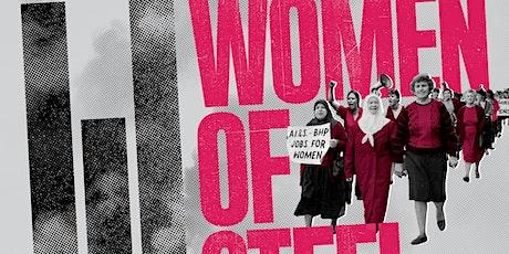 Women of Steel. NTEU IWD screening tickets