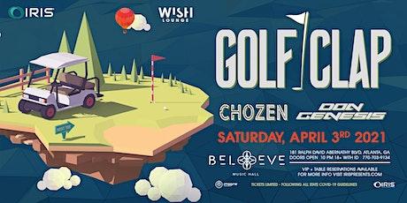 Golf Clap | Wish Lounge @ Iris | Saturday, April 3 tickets