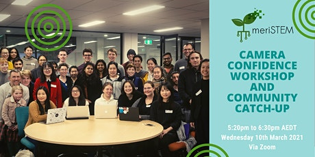 Camera confidence workshop and community catch-up (virtual) | meriSTEM tickets