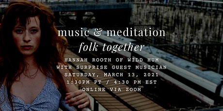 folk together: music and meditation tickets