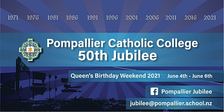 Pompallier Catholic College, Whangarei, 50th Jubilee Celebrations tickets
