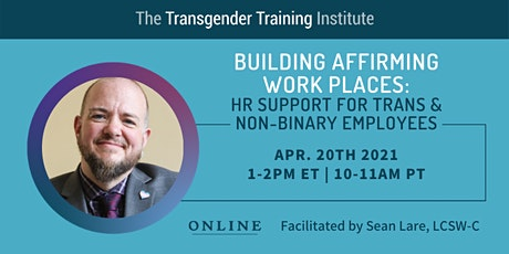 Building Affirming Work Places: HR Support for Trans & Non-Binary Employees tickets