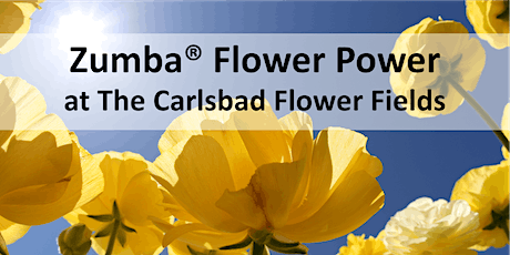 Zumba® Flower Power at The Carlsbad Flower Fields tickets