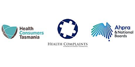 Understanding Tasmania's  Health Complaints System - for health staff tickets