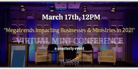 FUSION Event: Megatrends Impacting Businesses & Ministries in 2021 Tickets