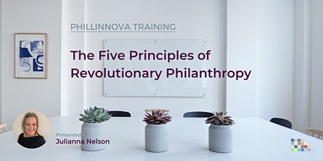 The Five Principles of Revolutionary Philanthropy tickets