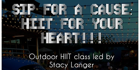 Sip For a Cause: HIIT For Your Heart!!! tickets