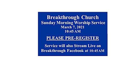Breakthrough Church Pastor Charles Gibson ~ Sunday Worship 10:45 AM Service tickets