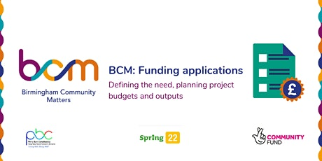 BCM: Funding applications - the need, planning project budgets and outputs tickets