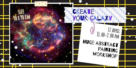 CREATE YOUR GALAXY- Expressive art tickets