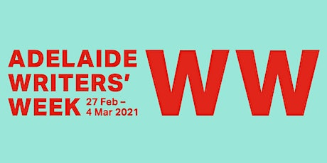 Adelaide Writers Week Live Streaming: WEDNESDAY tickets