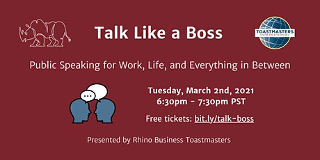 Talk Like a Boss:  Public Speaking for Work, Life and Everything in Between tickets
