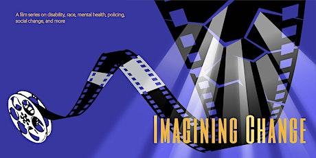 Imagining Change Film Series -- Autism Media Lab Short Docs Screening tickets