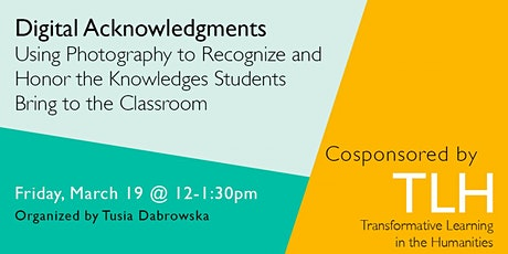 Digital Acknowledgments: Using Photography to Honor Student Knowledge tickets
