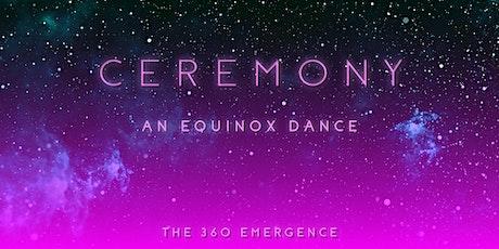Ceremony | An Equinox Dance tickets