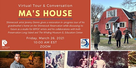 Virtual Tour and Conversation with Jeremy Dennis: Ma's House Studio Project tickets