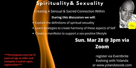 Spirituality & Sexuality: Exploring the Sacred and the Sensual tickets