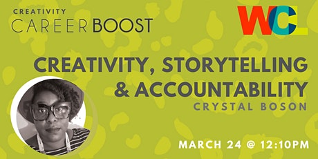 CAREER BOOST: Creativity, Storytelling & Accountability with Crystal Boson tickets
