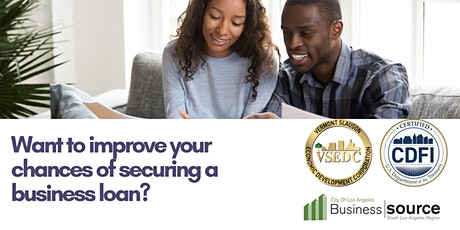 Bank Loan Readiness & Applying for an Affordable & Flexible LACDA Loan tickets