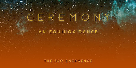 Ceremony | An Equinox Dance tickets