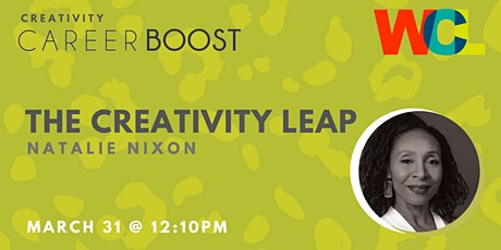 CAREER BOOST: The Creativity Leap with Natalie Nixon tickets