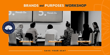 Brands & Purposes Workshop - How to clarify your Purpose tickets