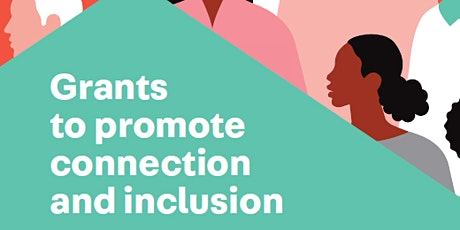 Grants to promote connection and inclusion - Training tickets