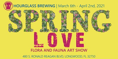 Spring Love: Flora and Fauna Art Show tickets
