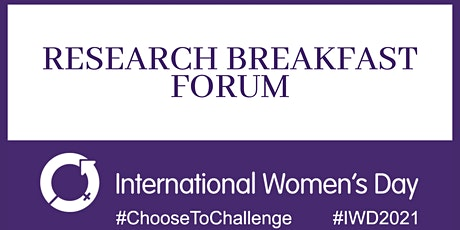 International Women's Day - Women in Research Breakfast Forum tickets