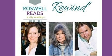 Ann Patchett Writing Workshop and Roswell Reads Rewind tickets