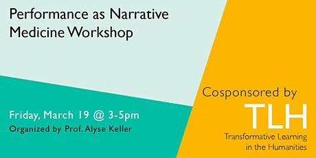 Performance as Narrative Medicine Workshop tickets