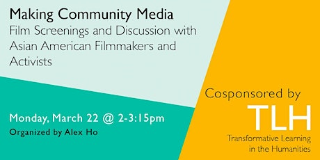Making Community Media: Screenings with Asian American Filmmakers tickets