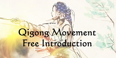 Qigong Movement - Free Introduction tickets