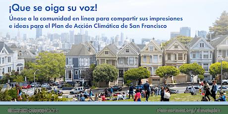 Plan de Acción Climática de San Francisco: Taller General en Español entradas