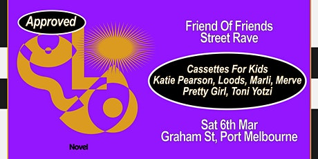 Friends Of Friends Street Rave tickets