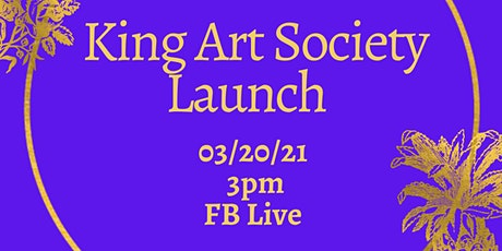The King Art Society Launch tickets