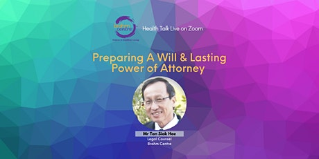 Preparing A Will & Lasting Power of Attorney (via Zoom) tickets