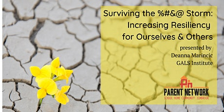 Surviving the %#&@ Storm: Increasing resiliency for ourselves & others tickets